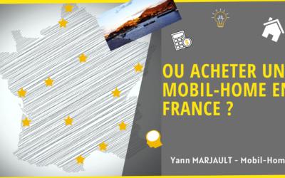 Ou acheter un mobil home en France ?