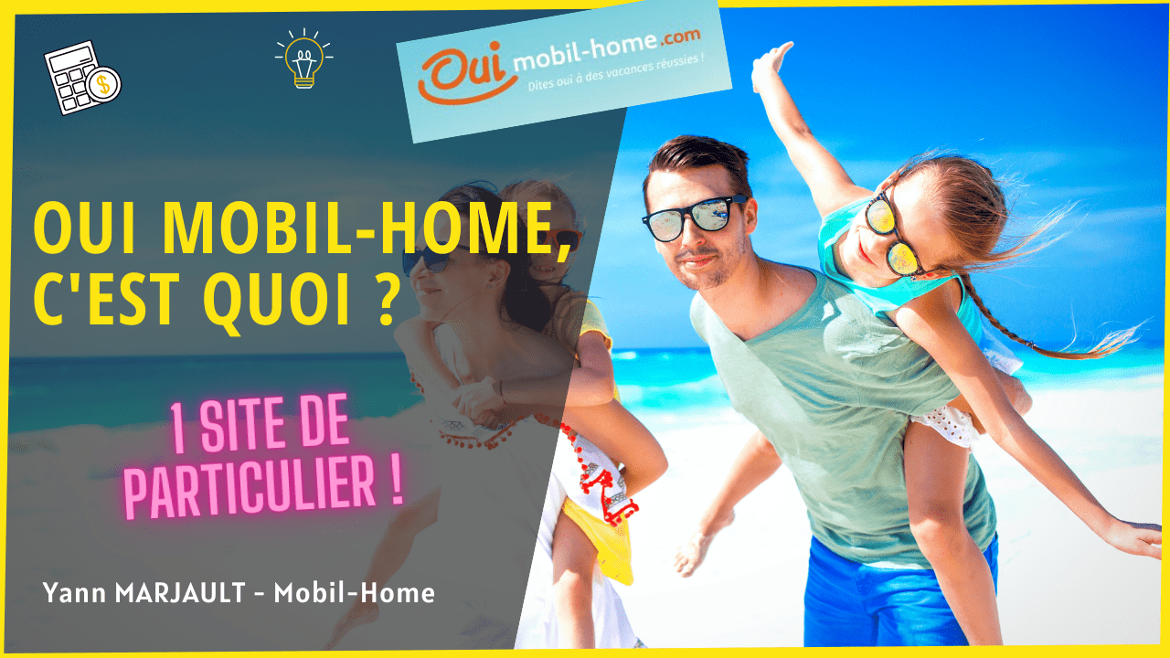 Oui Mobil Home